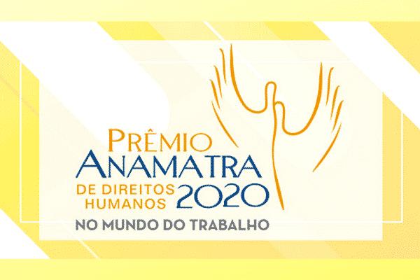 Inscrições abertas para o Prêmio Anamatra de Direitos Humanos 2020